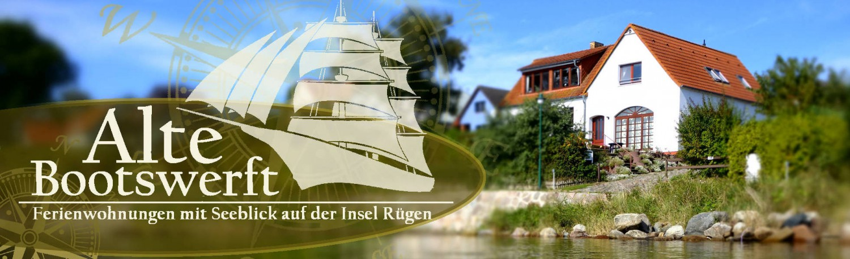 Alte Bootswerft - Ferienwohnungen mit Seeblick auf Rügen